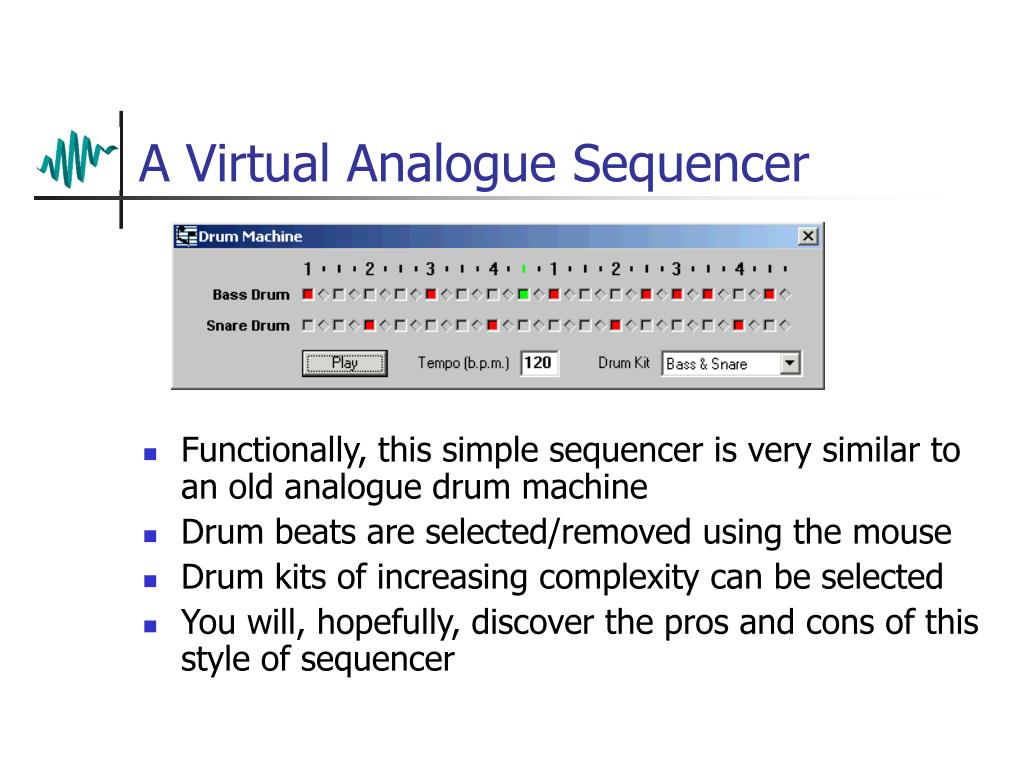 A Virtual Analogue Sequencer