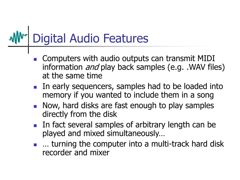 Digital Audio Features