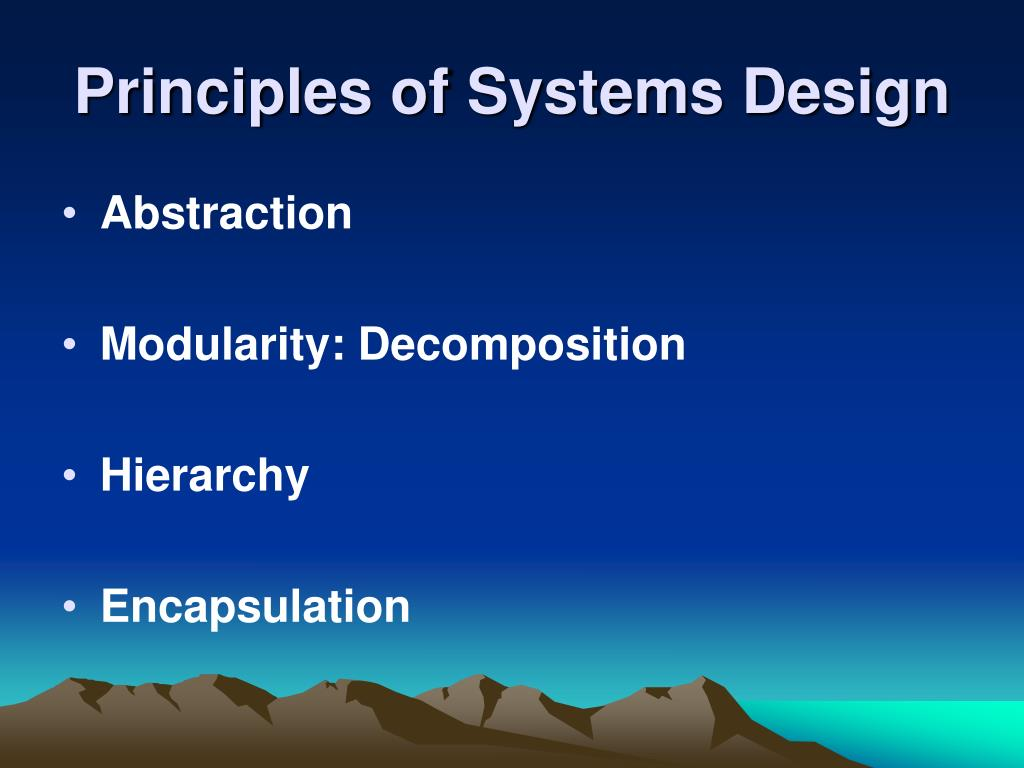 Principles of Systems Design