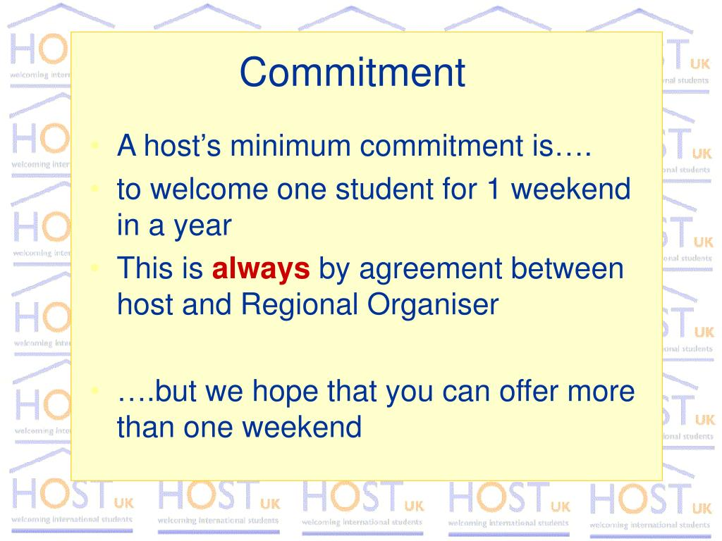 A host's minimum commitment is….