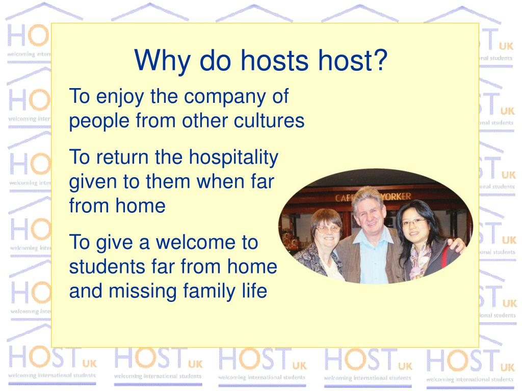 Why do hosts host?