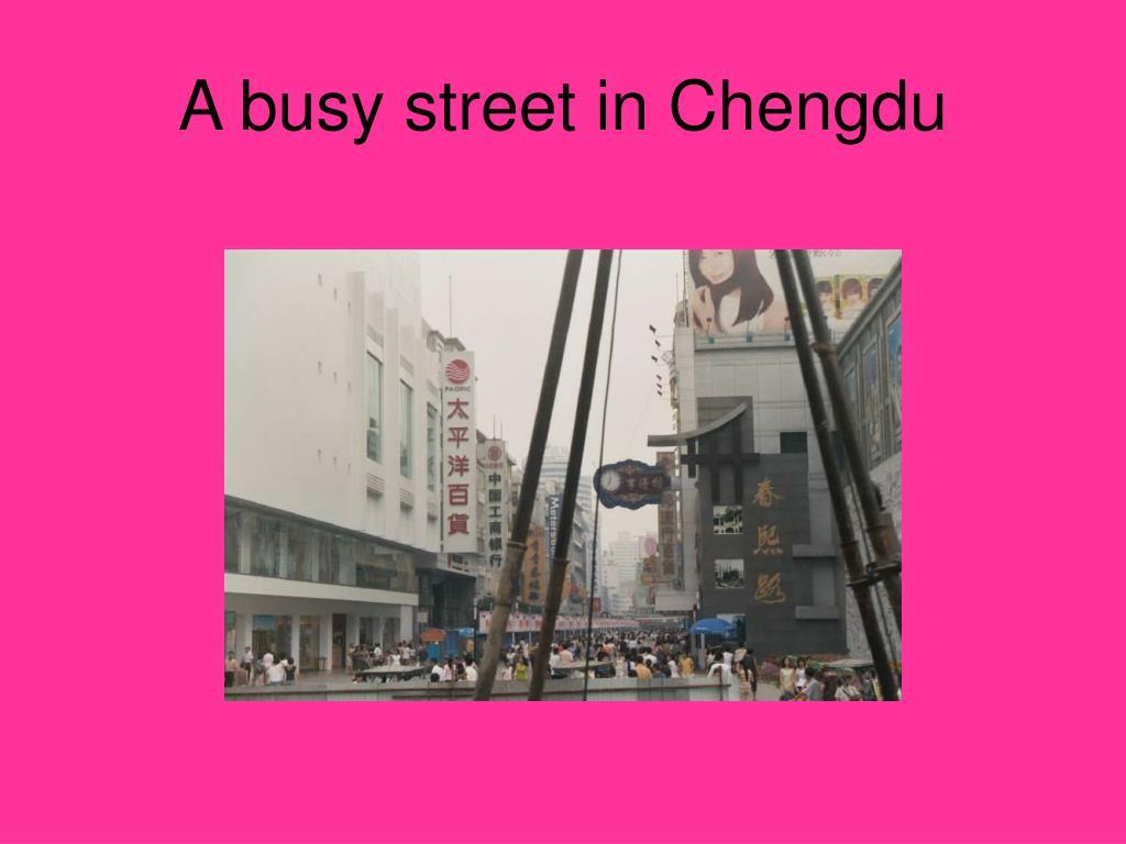 A busy street in Chengdu