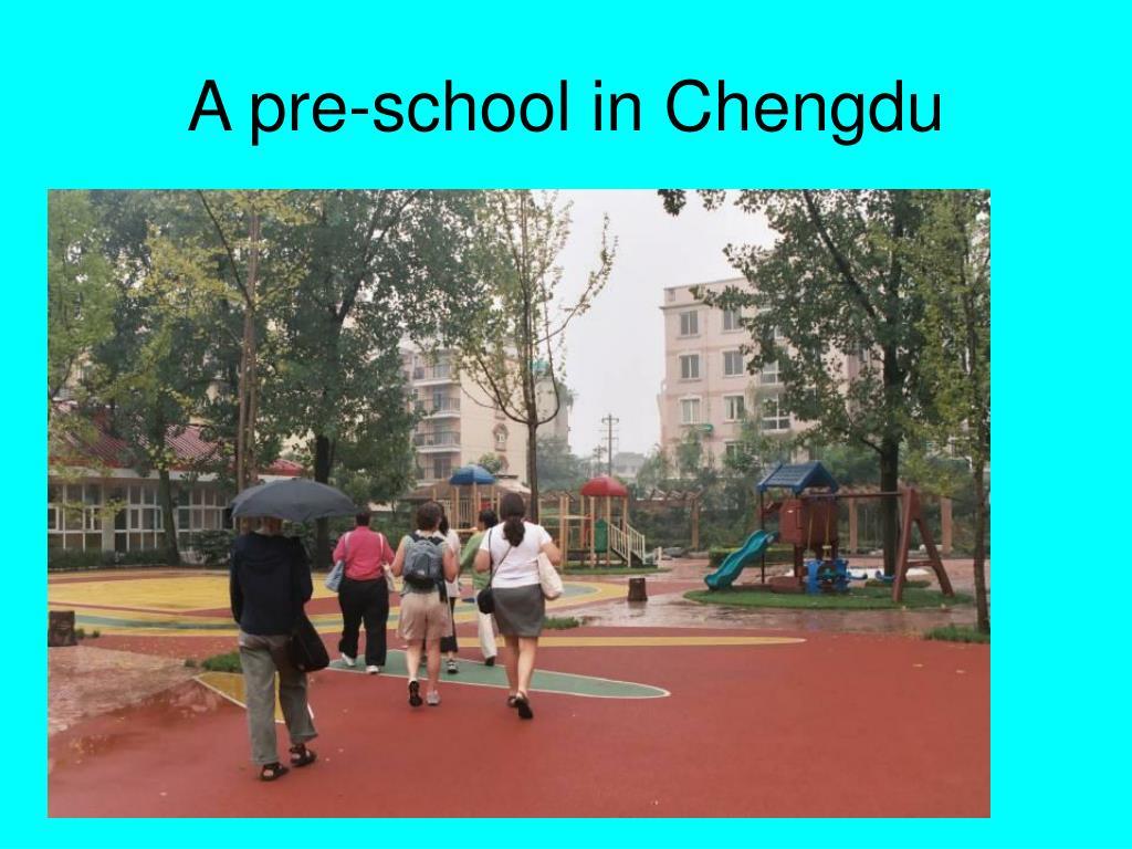 A pre-school in Chengdu