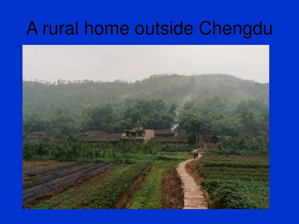 A rural home outside Chengdu