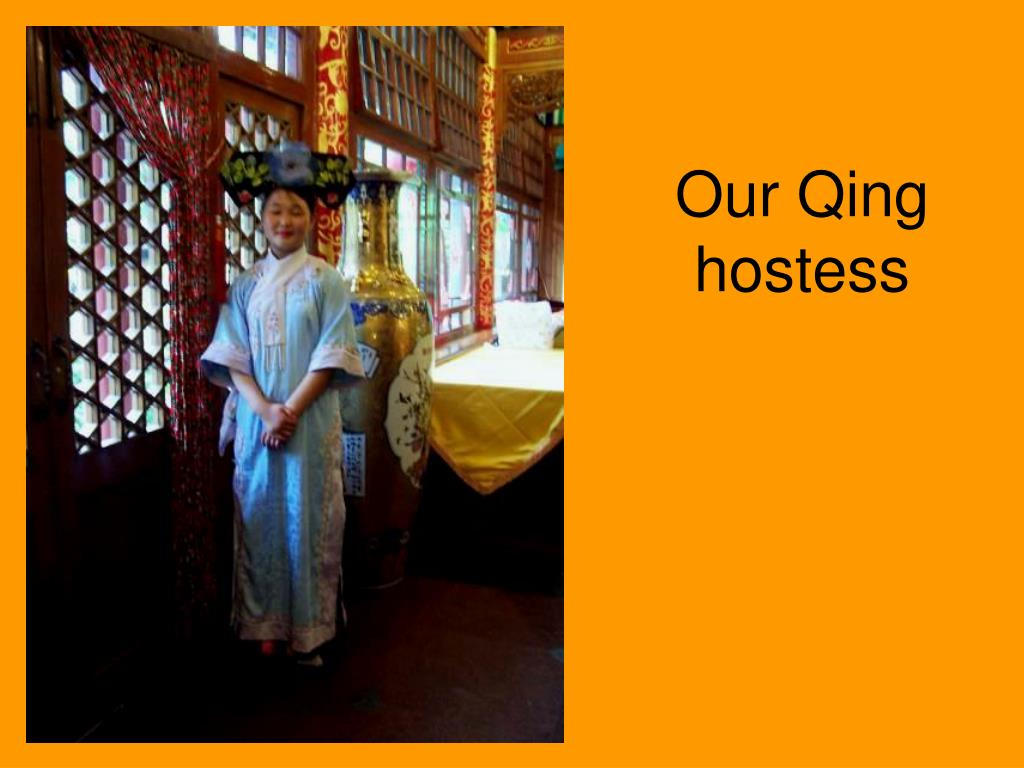 Our Qing hostess