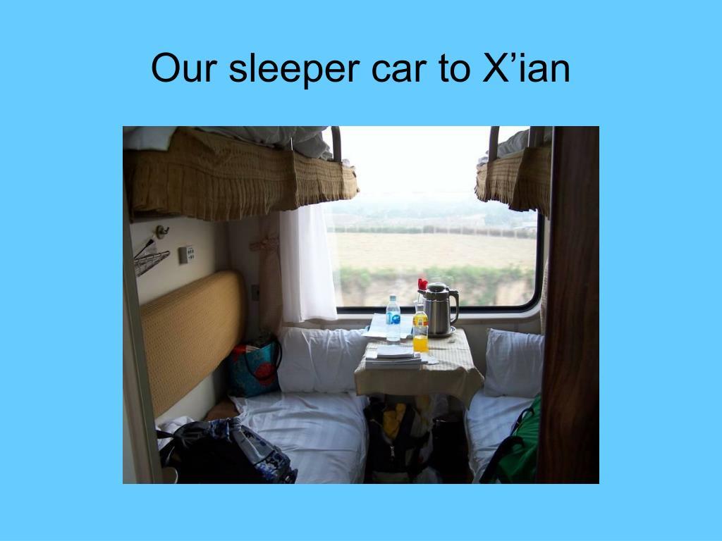 Our sleeper car to X'ian