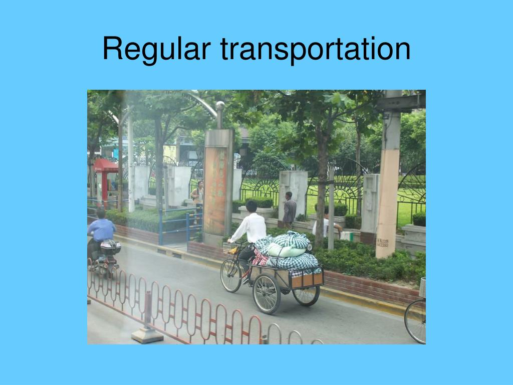 Regular transportation