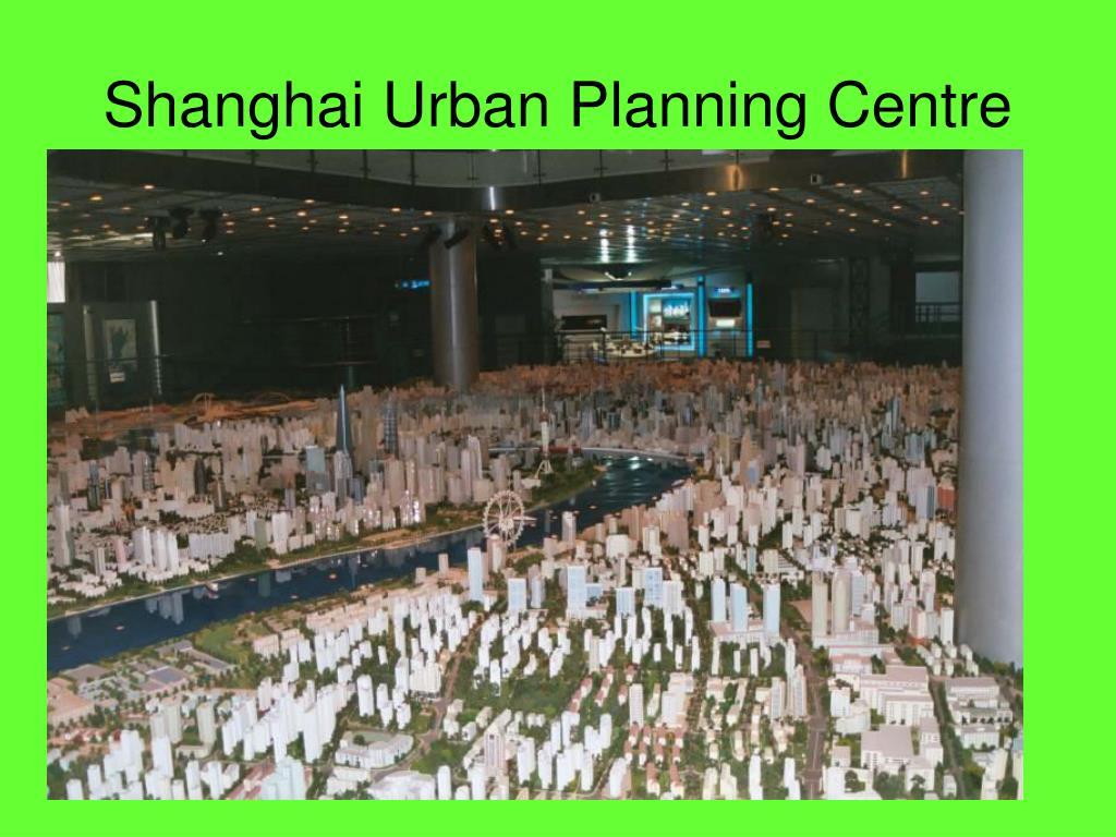 Shanghai Urban Planning Centre
