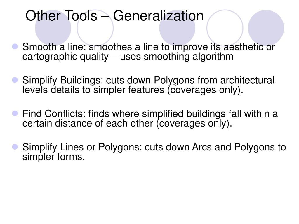 Other Tools – Generalization