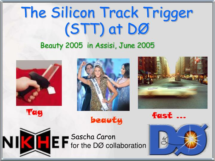 The silicon track trigger stt at d l.jpg