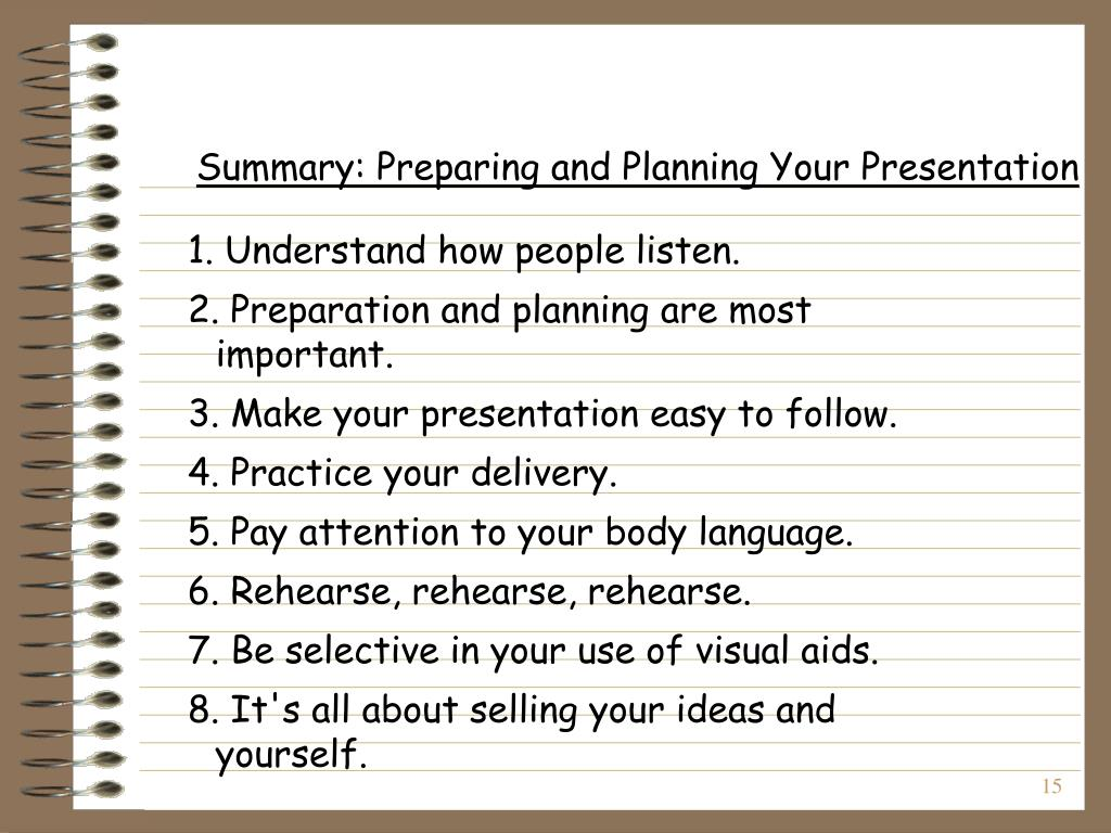 Summary: Preparing and Planning Your Presentation