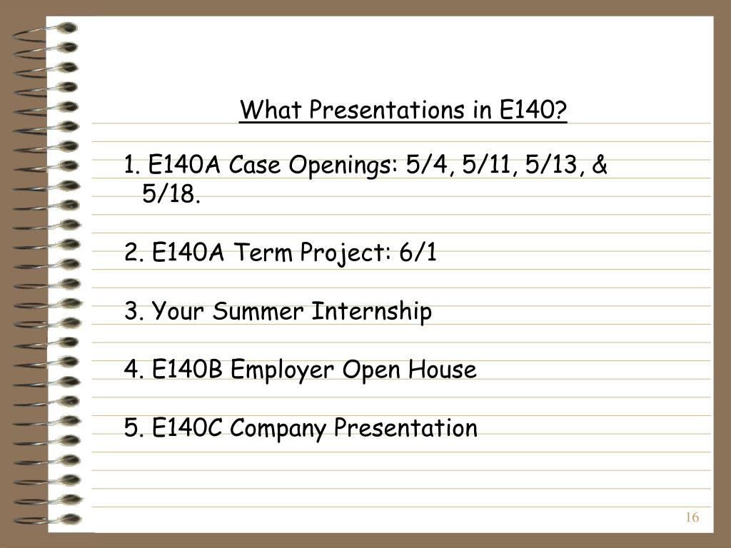 What Presentations in E140?