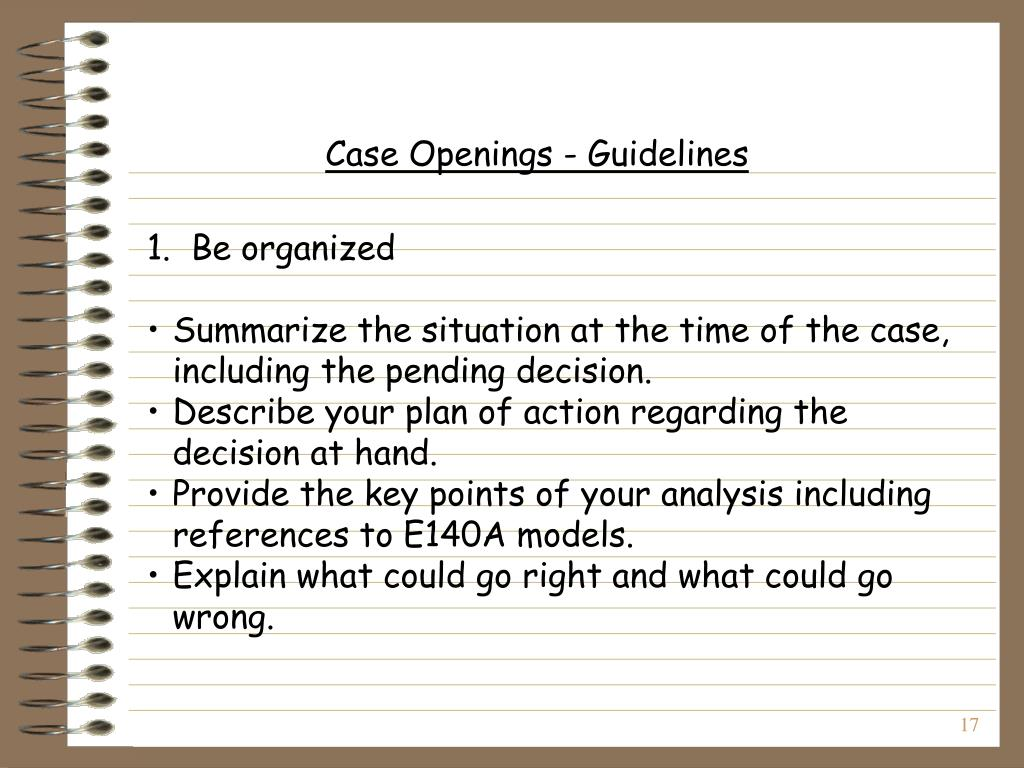 Case Openings - Guidelines