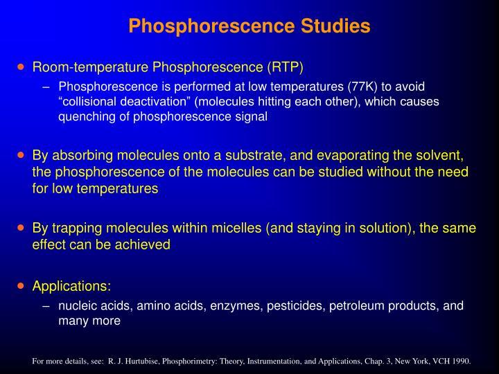 Phosphorescence Studies