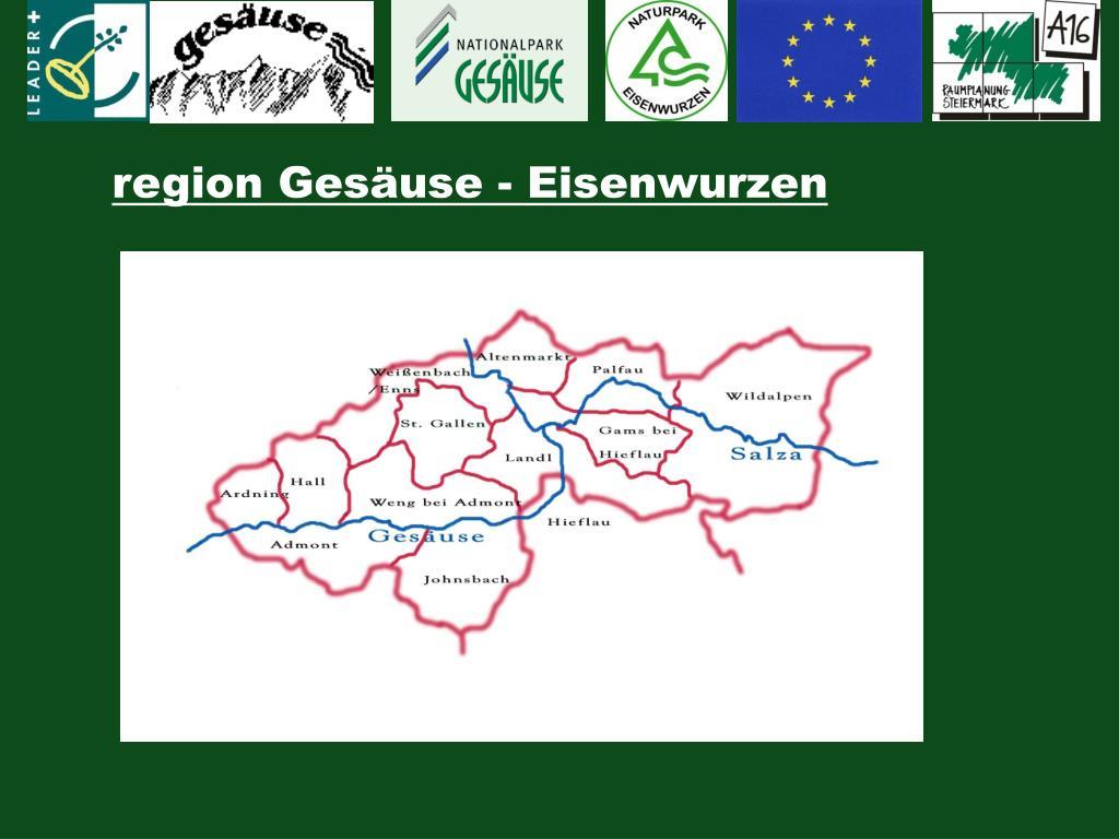 region Gesäuse - Eisenwurzen