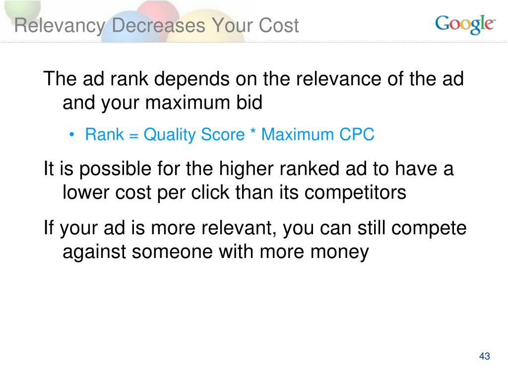 Relevancy Decreases Your Cost