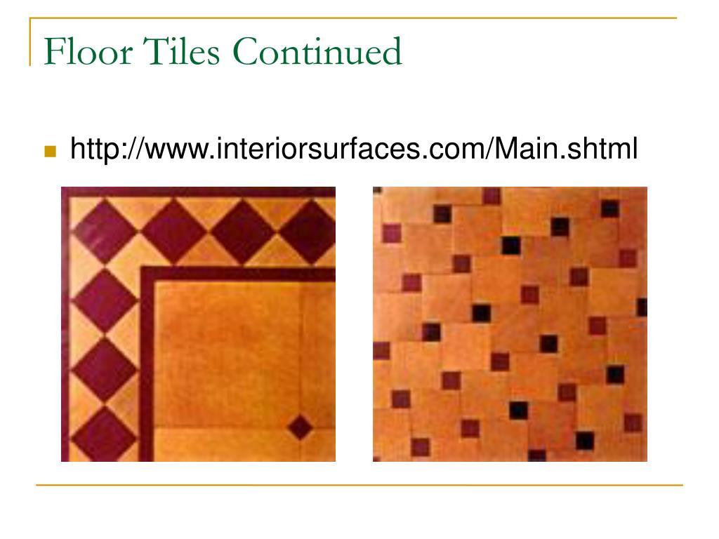 Floor Tiles Continued