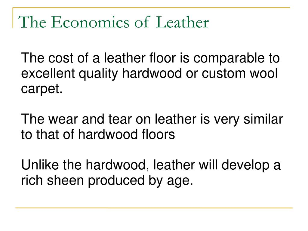 The Economics of Leather