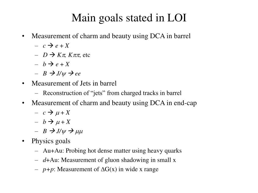 Main goals stated in LOI