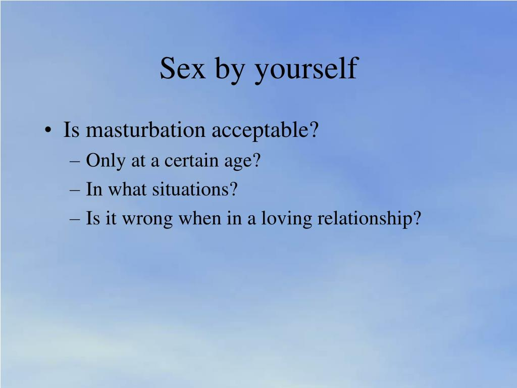 Sex by yourself