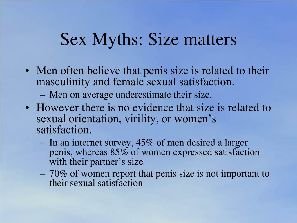 Sex Myths: Size matters