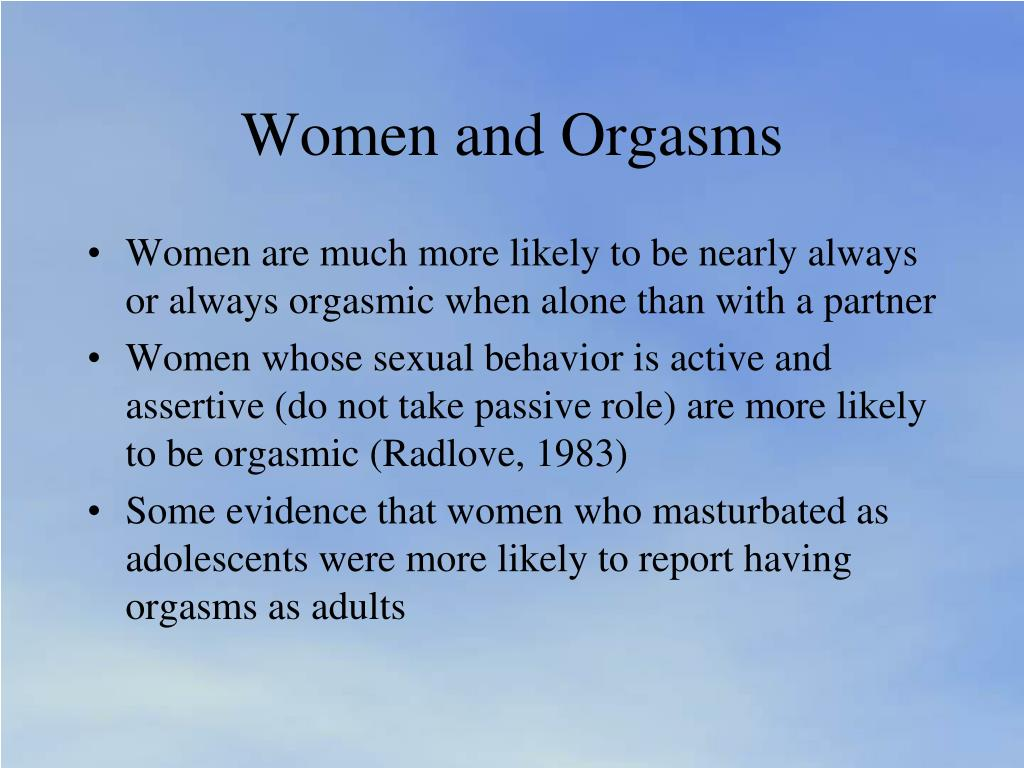 Women and Orgasms