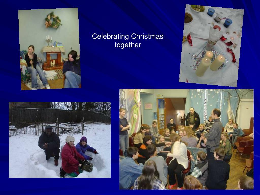 Celebrating Christmas together