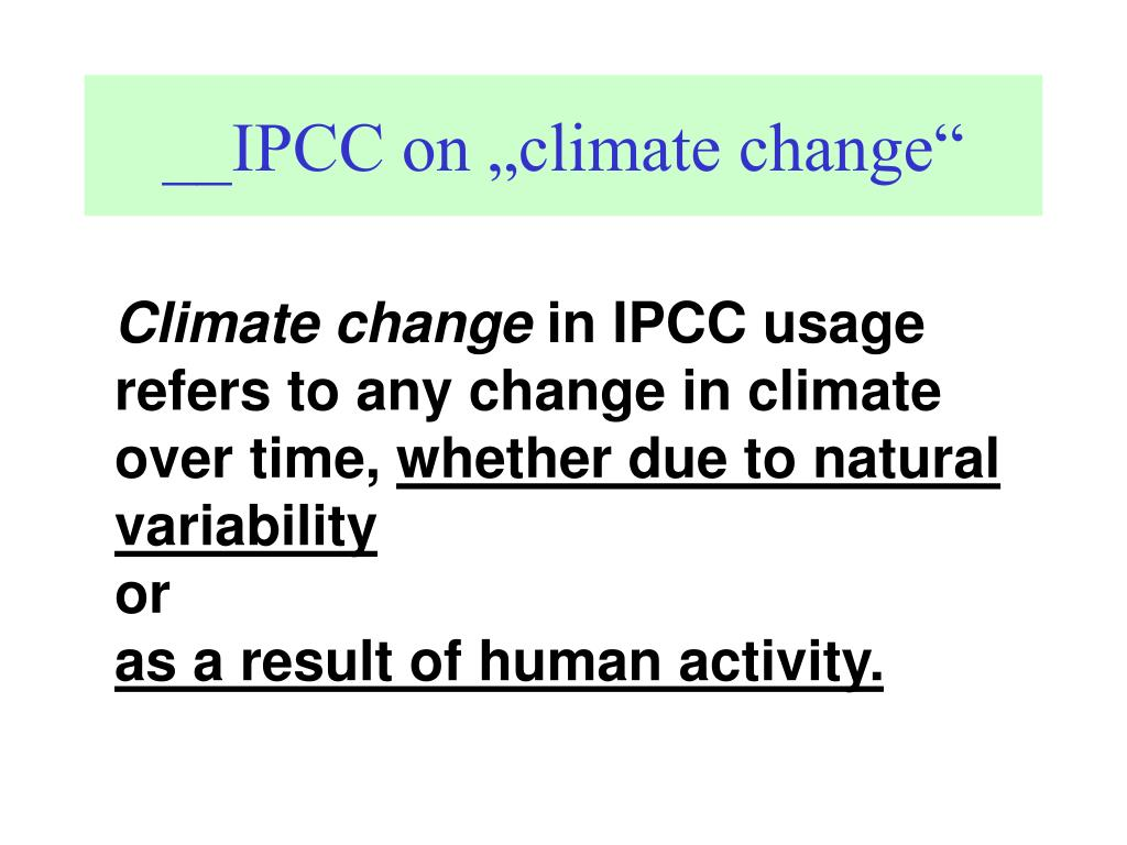 "__IPCC on ""climate change"""