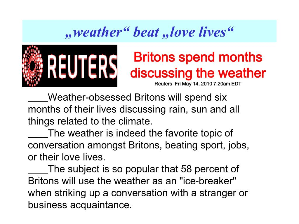 """weather"" beat ""love lives"""