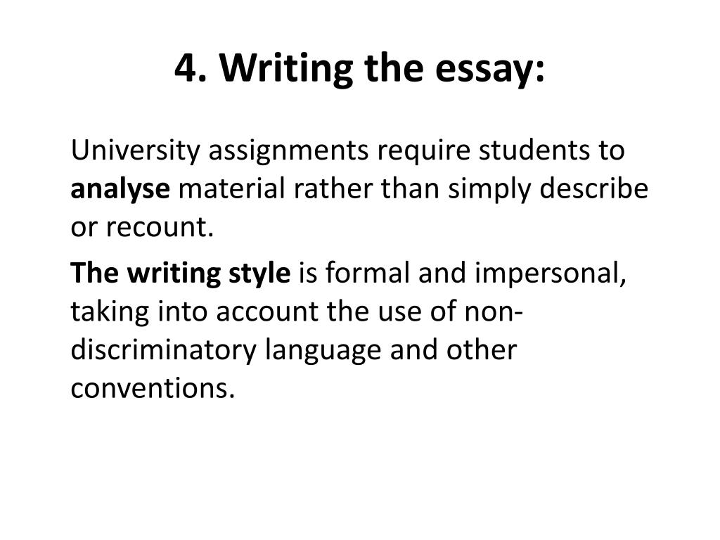 4. Writing the essay:
