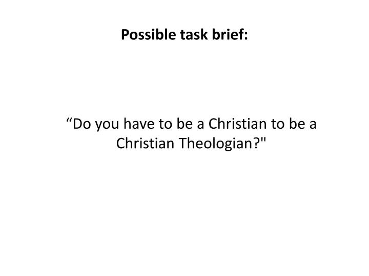 Possible task brief