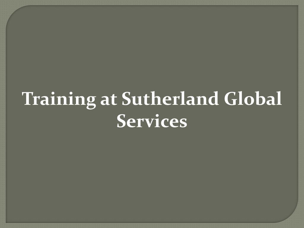 Training at Sutherland Global Services