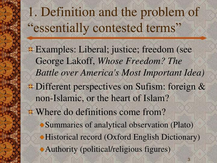 1 definition and the problem of essentially contested terms l.jpg
