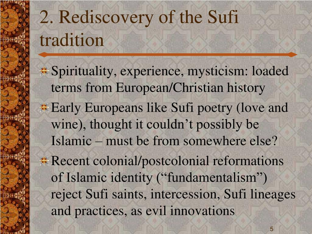2. Rediscovery of the Sufi tradition