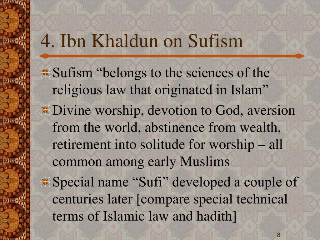 4. Ibn Khaldun on Sufism