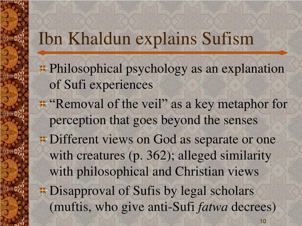 Ibn Khaldun explains Sufism