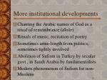 more institutional developments