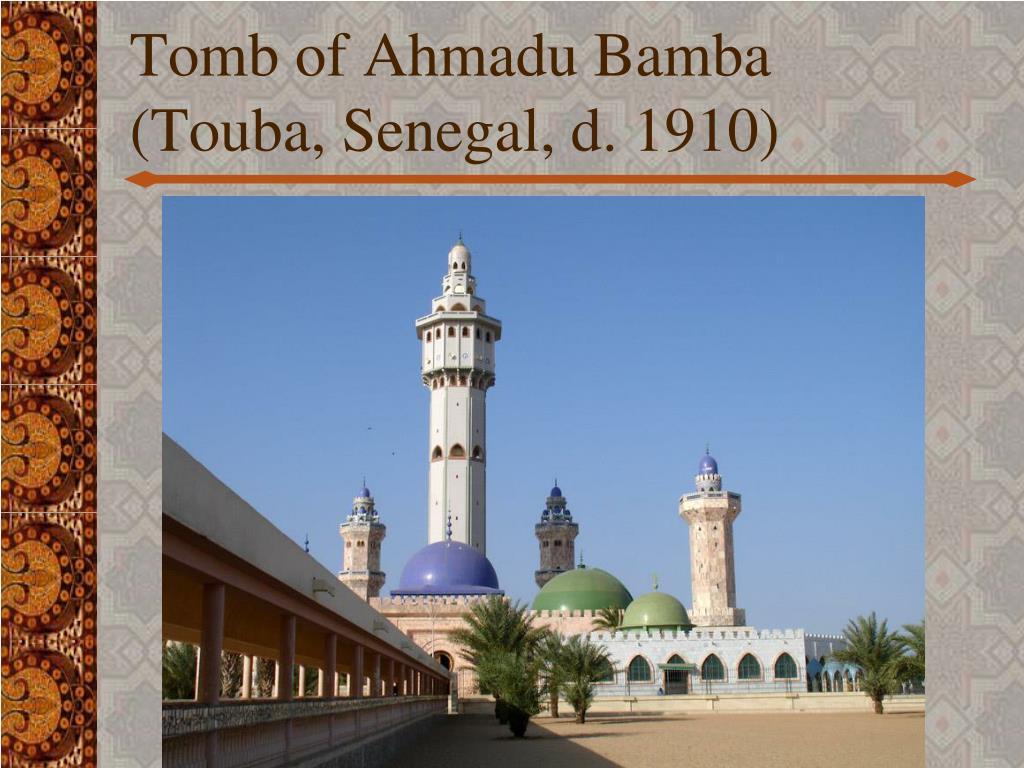 Tomb of Ahmadu Bamba (Touba, Senegal, d. 1910)