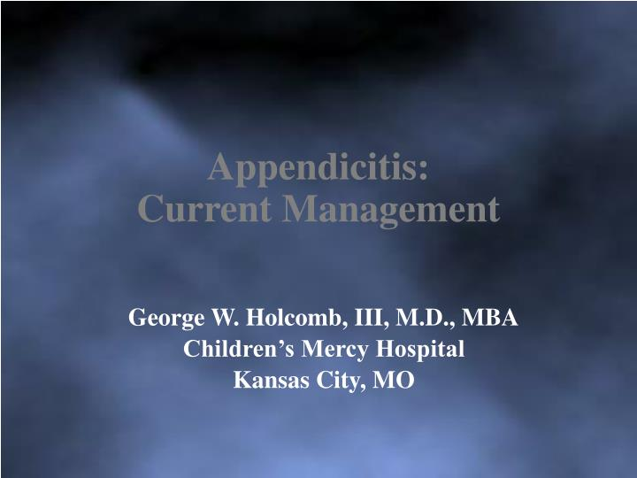 Appendicitis current management