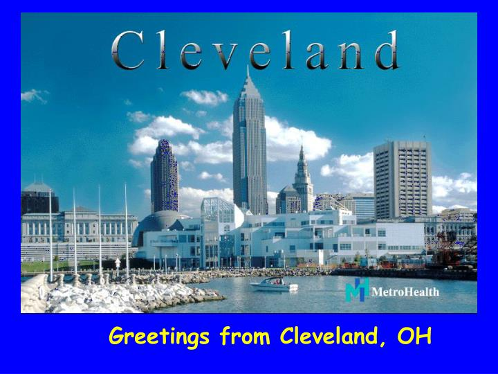 Greetings from Cleveland, OH