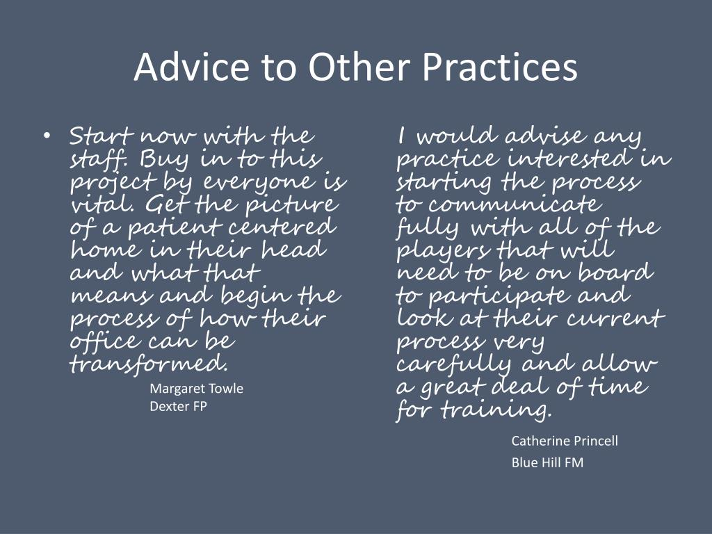 Advice to Other Practices