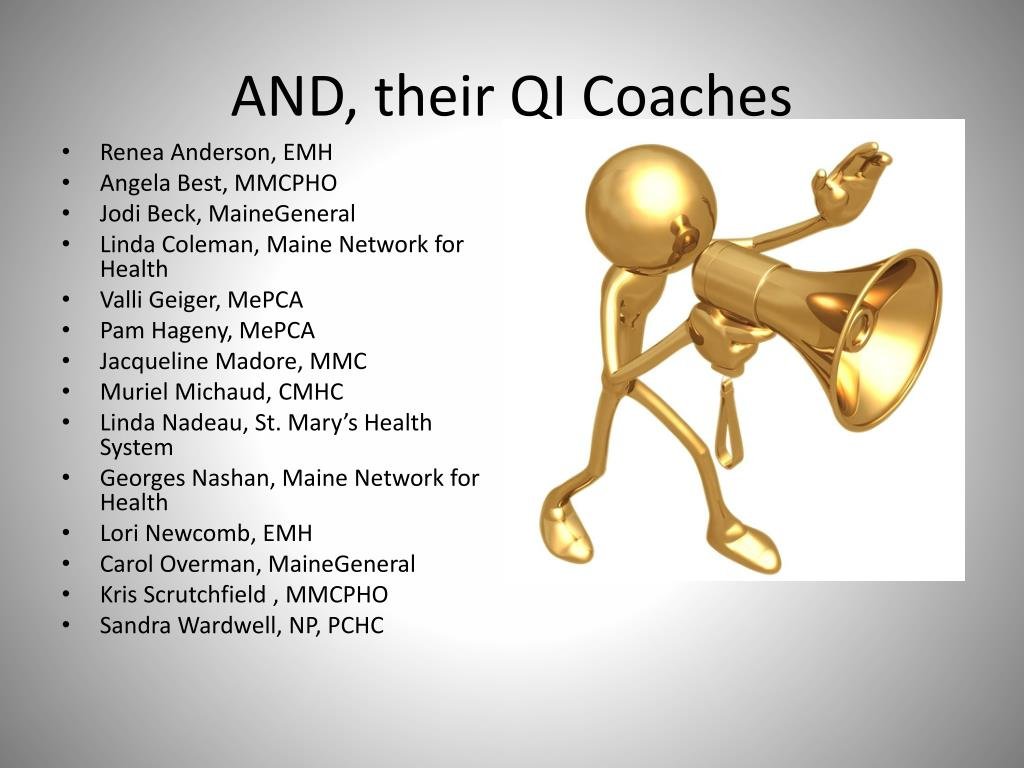 AND, their QI Coaches