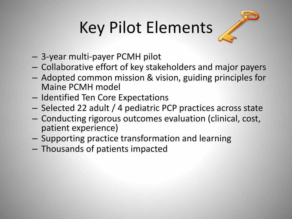 Key Pilot Elements