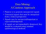 data mining a cautious approach