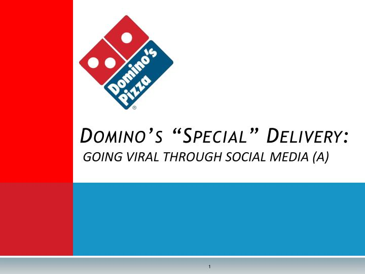 Domino s special delivery