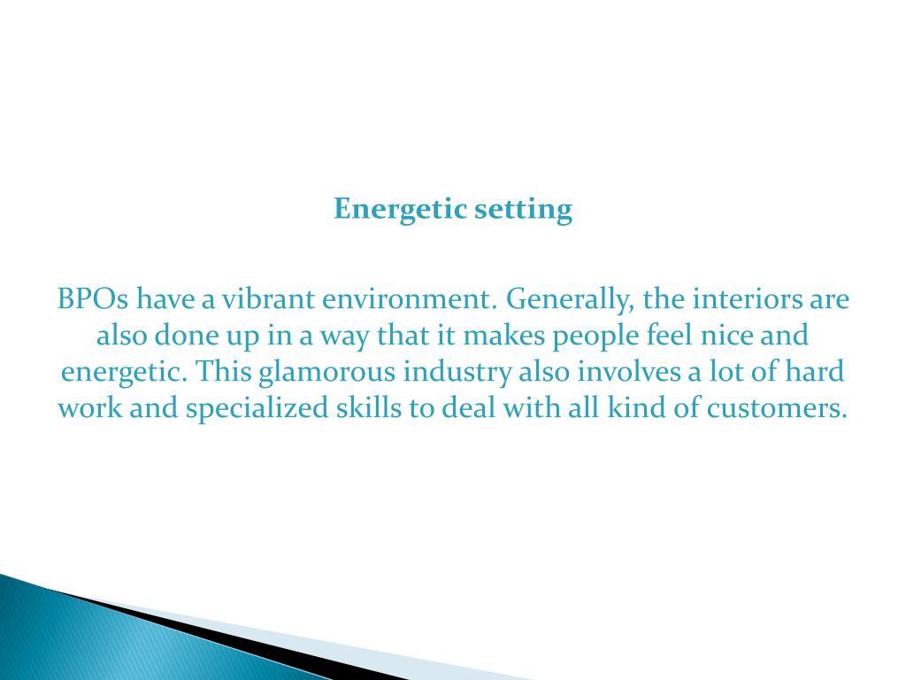 Energetic setting