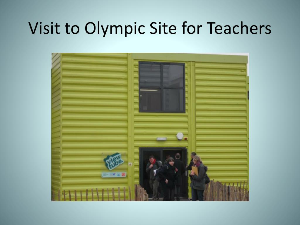 Visit to Olympic Site for Teachers