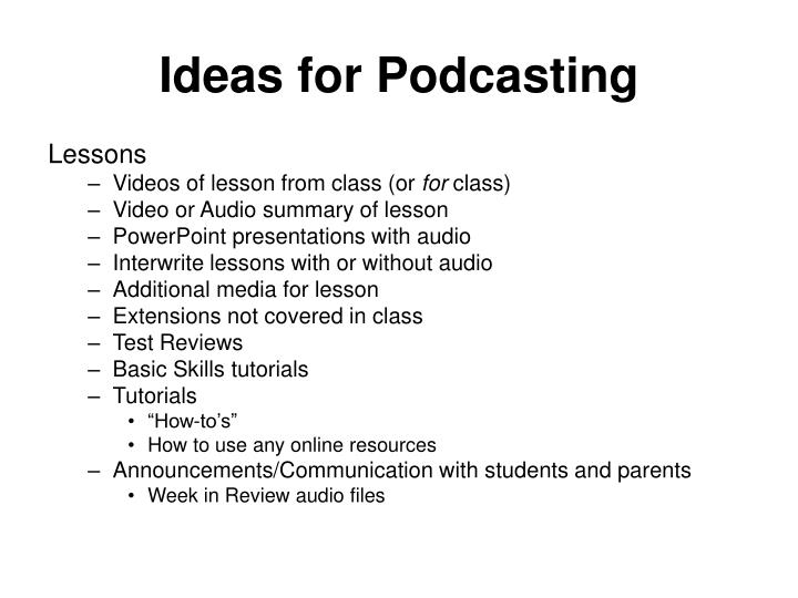 Ideas for Podcasting
