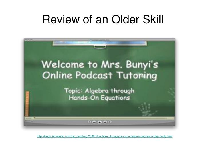 Review of an Older Skill