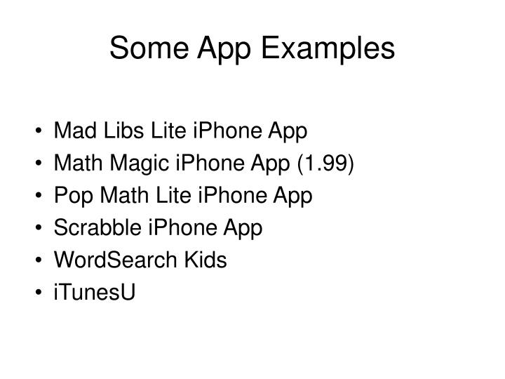 Some App Examples